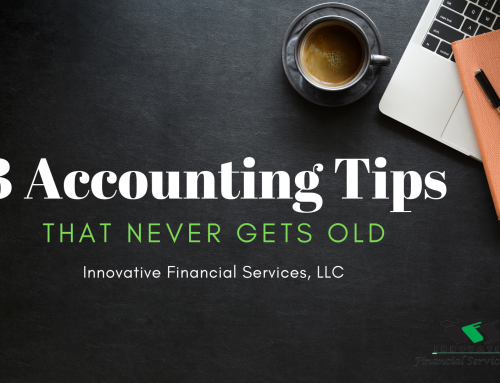 Three Accounting Tips That Never Gets Old!